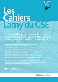 Les Cahiers Lamy du CSE, 217, 01-09-2021