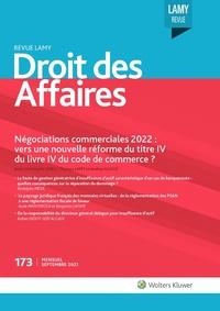 Revue Lamy droit des affaires, 173, 01-09-2021