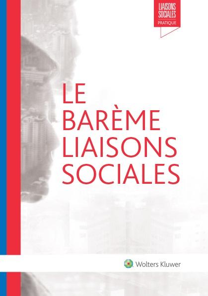 Le Barème Liaisons Sociales
